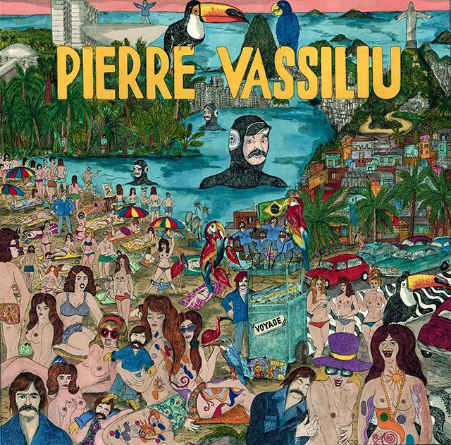Camille Lavaud, Pierre Vassiliu en voyages - Born Bad Records