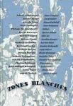 Zones blanches - r�cits d'exploration (�dition) du dossier dda Aquitaine de David Falco