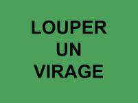 Louper des virages du dossier dda Aquitaine de Serge Provost